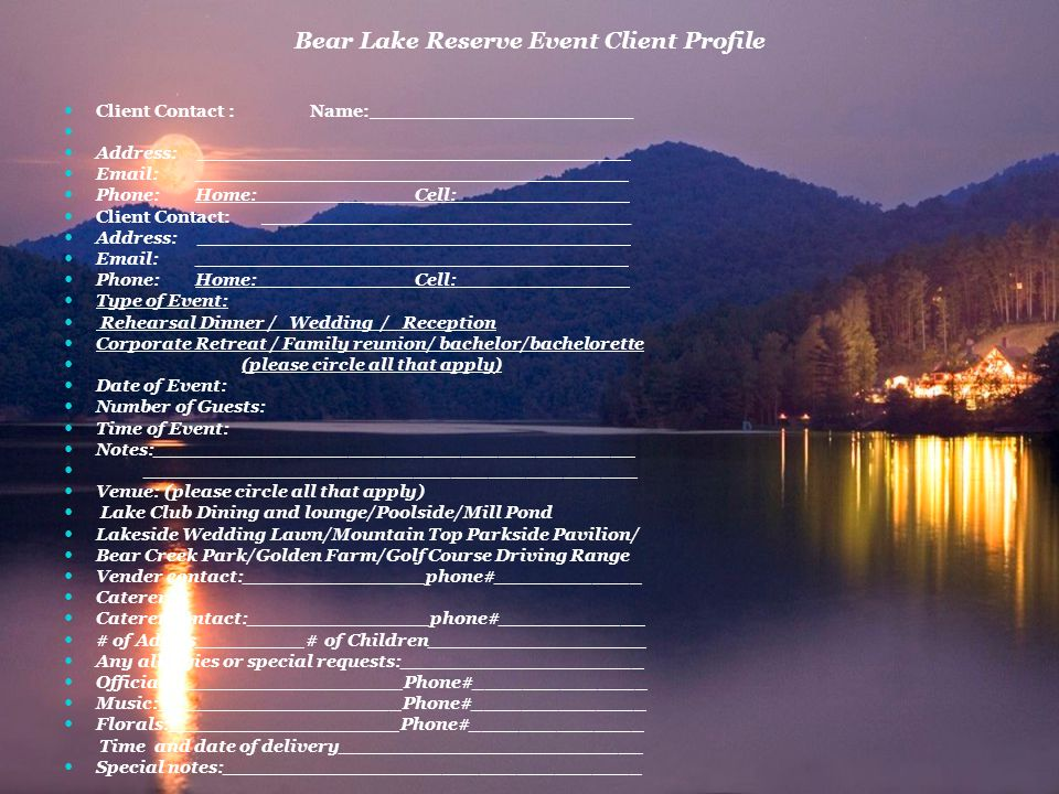 Bear Lake Reserve Event Client Profile