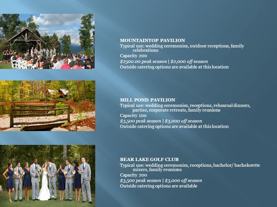MOUNTAINTOP PAVILION Typical use: wedding ceremonies, outdoor receptions, family celebrations. Capacity 200.