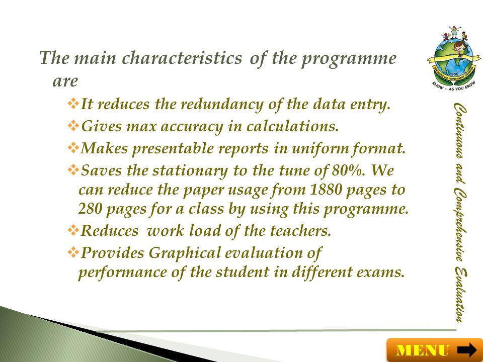 The main characteristics of the programme are