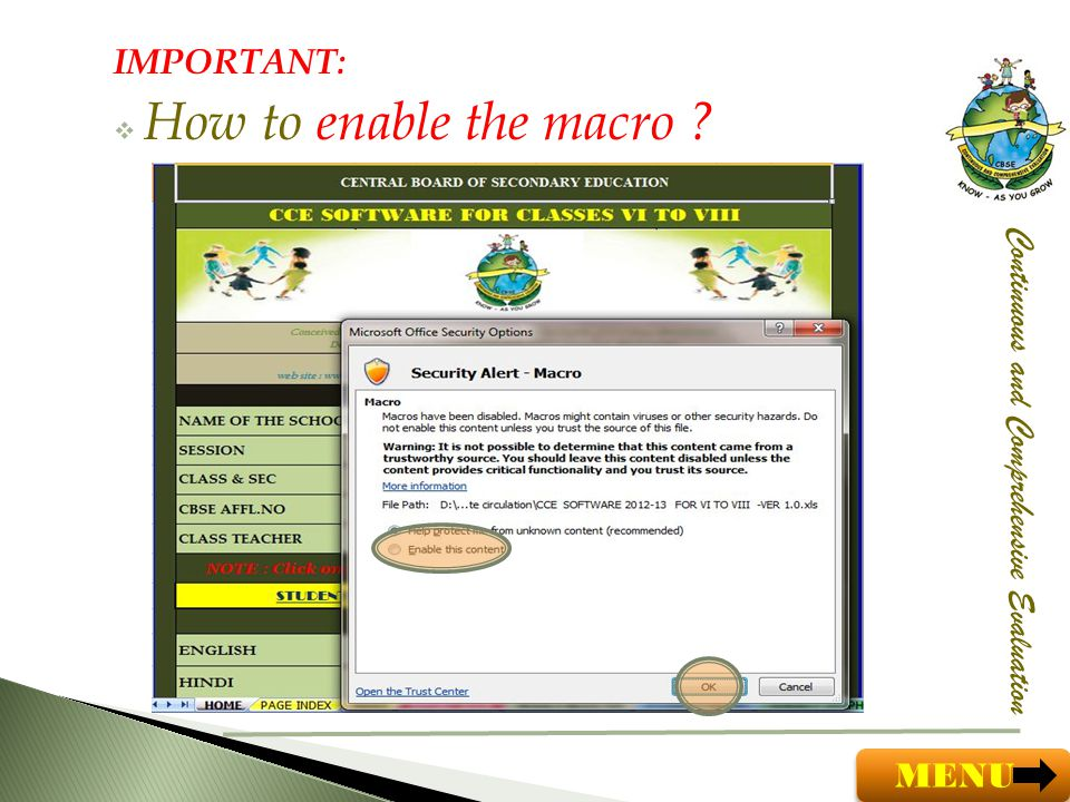 IMPORTANT: How to enable the macro Continuous and Comprehensive Evaluation MENU