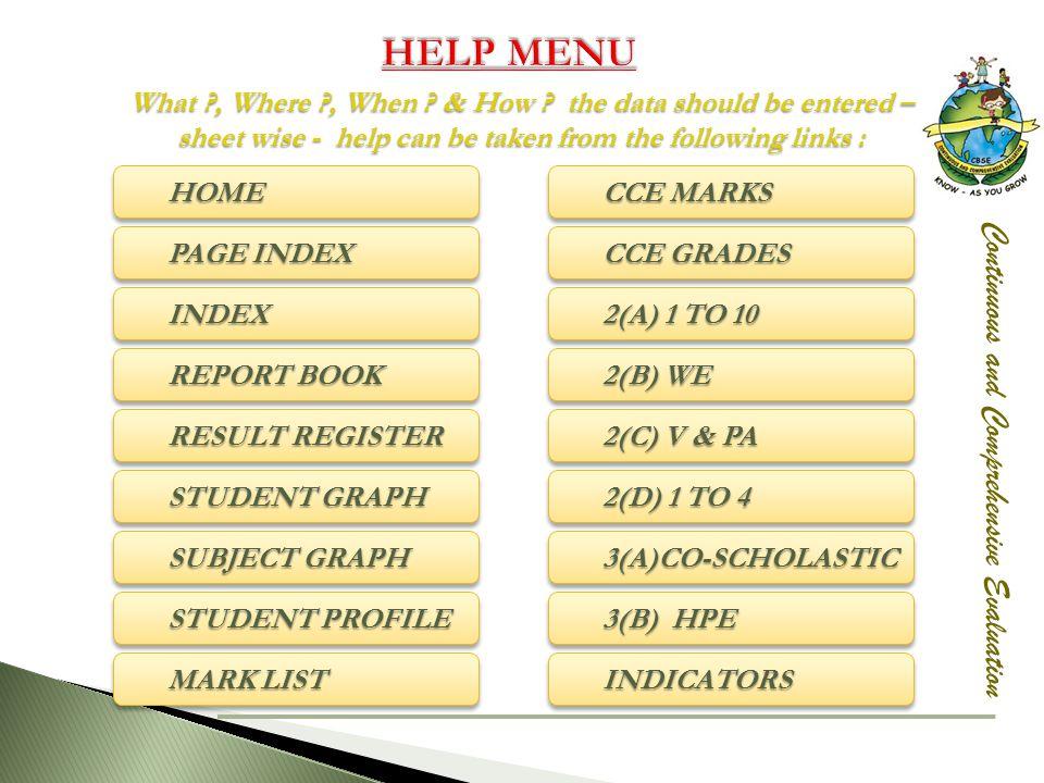 HELP MENU Continuous and Comprehensive Evaluation