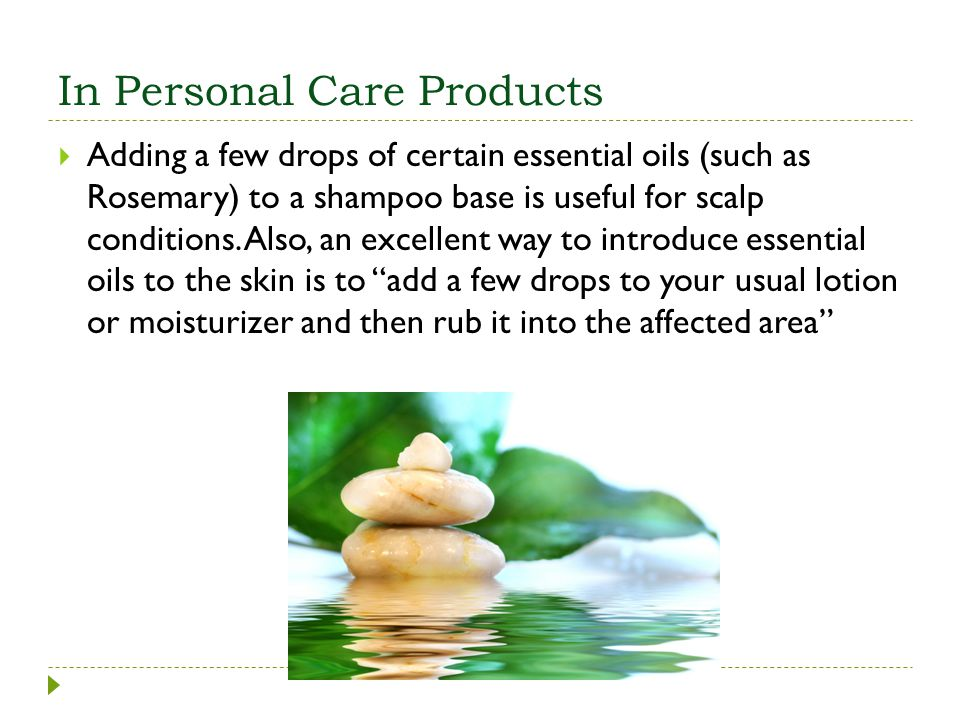In Personal Care Products