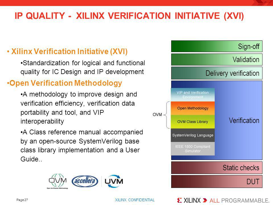 IP Quality - Xilinx Verification Initiative (XVI)