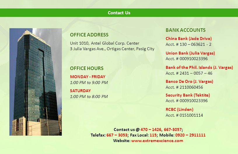 BANK ACCOUNTS OFFICE ADDRESS OFFICE HOURS Contact Us