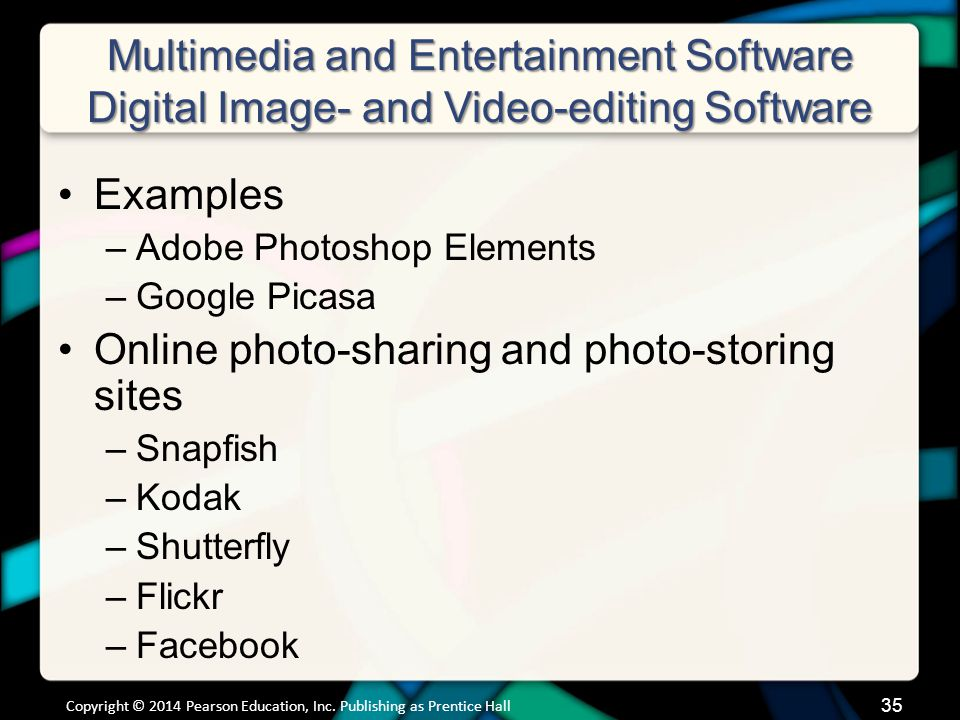Multimedia and Entertainment Software Digital image- and video-editing software (cont.)
