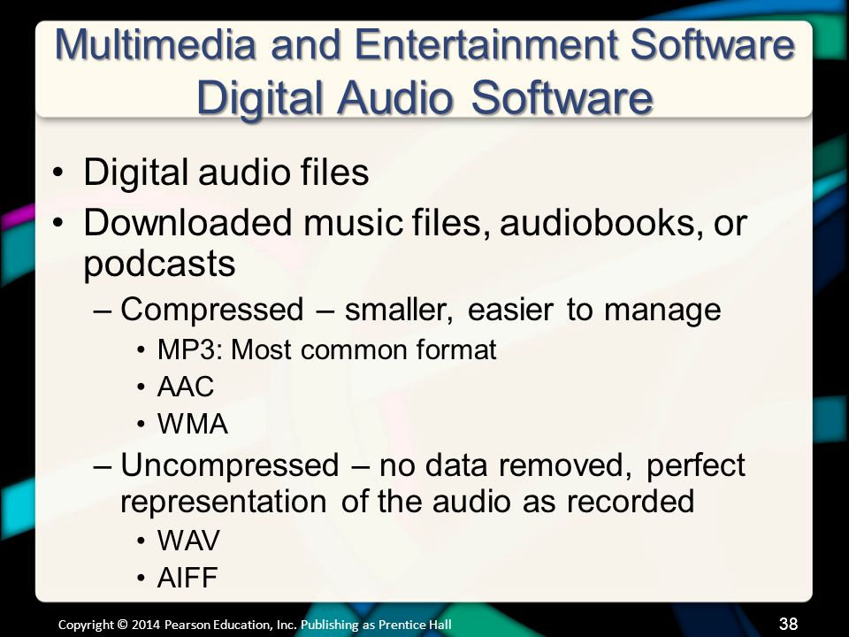 Multimedia and Entertainment Software Digital Audio Software (cont.)
