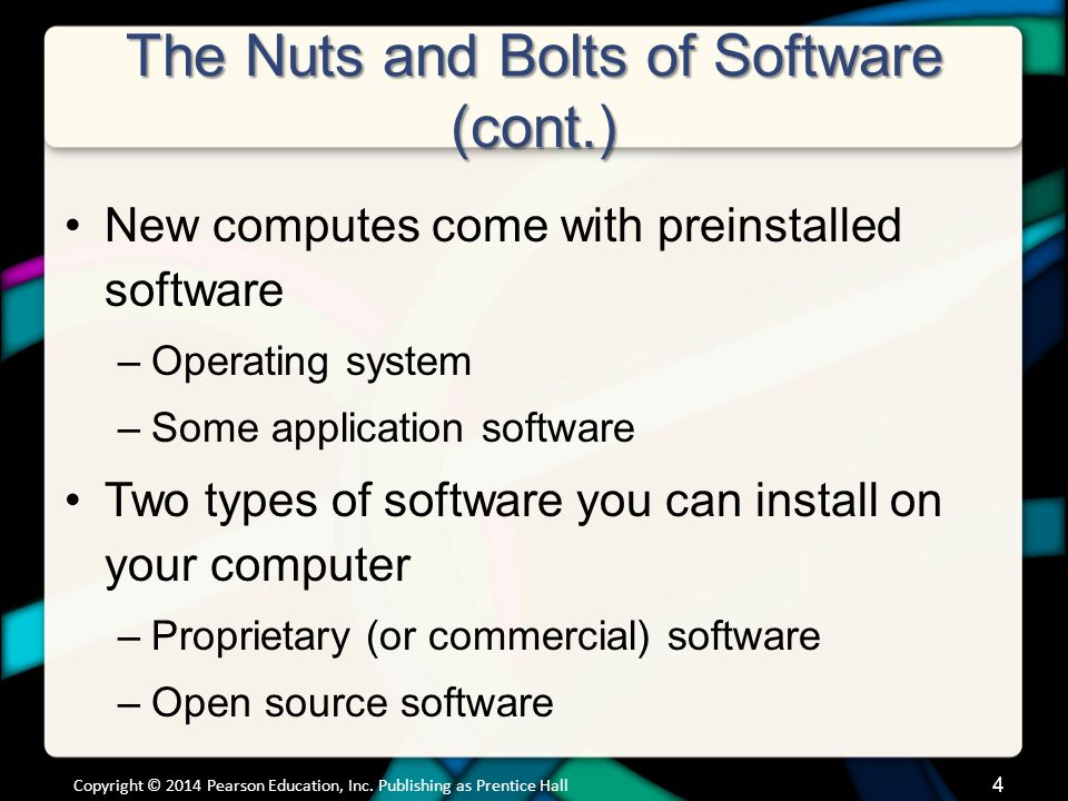 The Nuts and Bolts of Software (cont.)