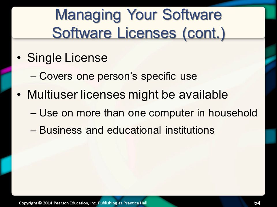 Managing Your Software Software Licenses (cont.)