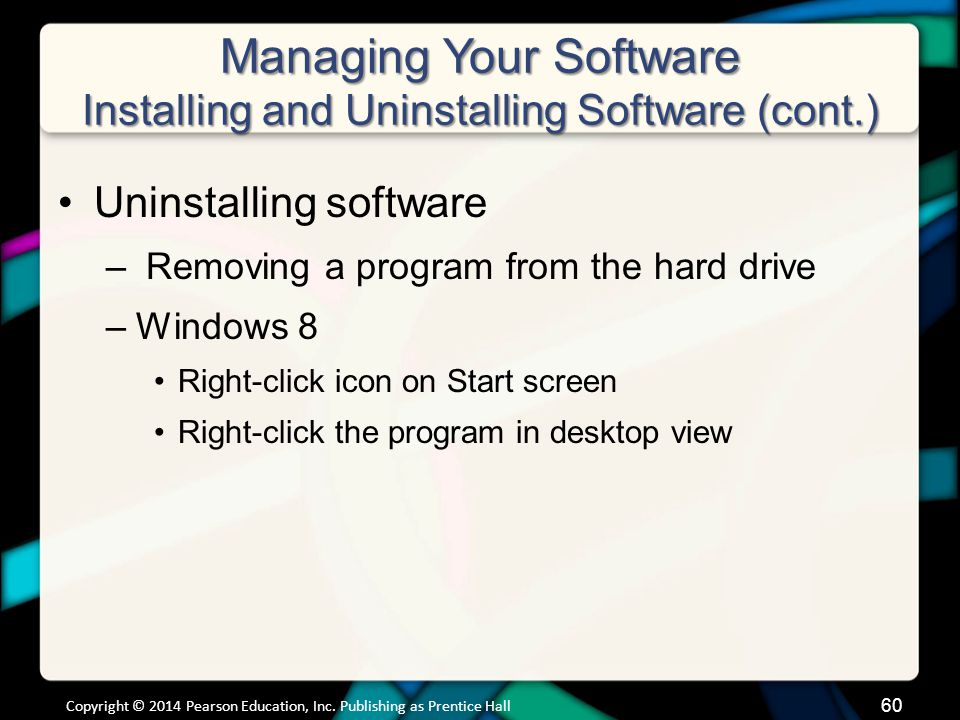 Managing Your Software Installing and Uninstalling Software (cont.)