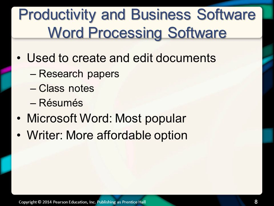 Productivity and Business Software Word Processing Software (cont.)