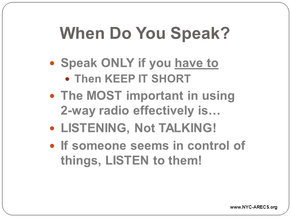 When Do You Speak Speak ONLY if you have to