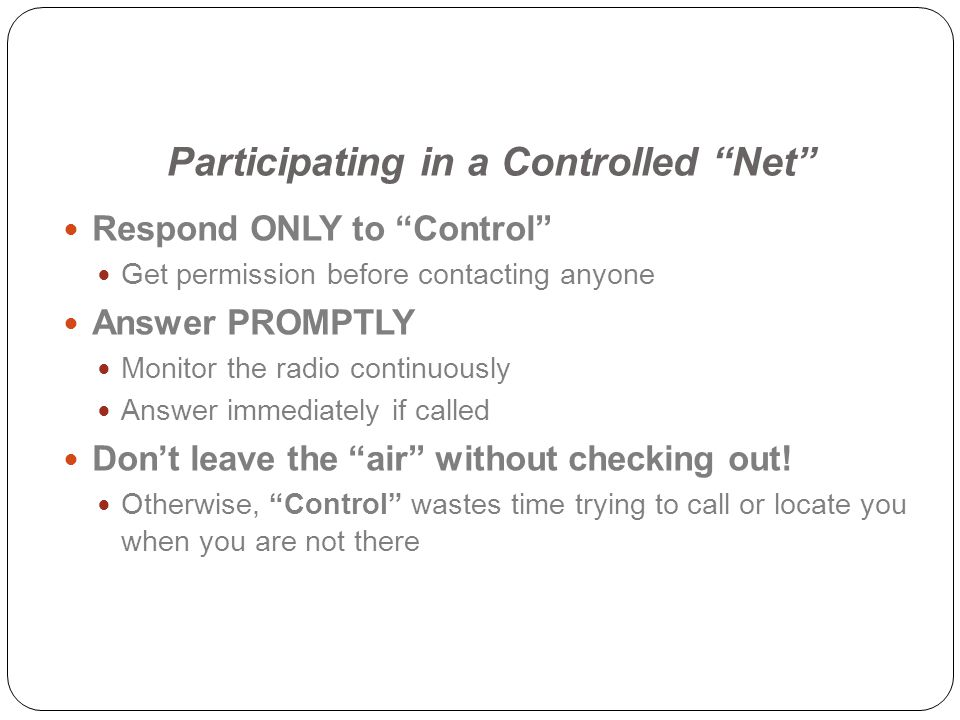 Participating in a Controlled Net