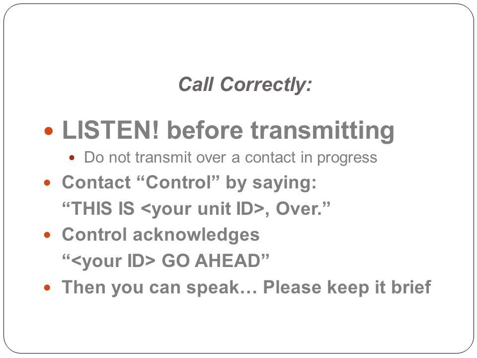 LISTEN! before transmitting