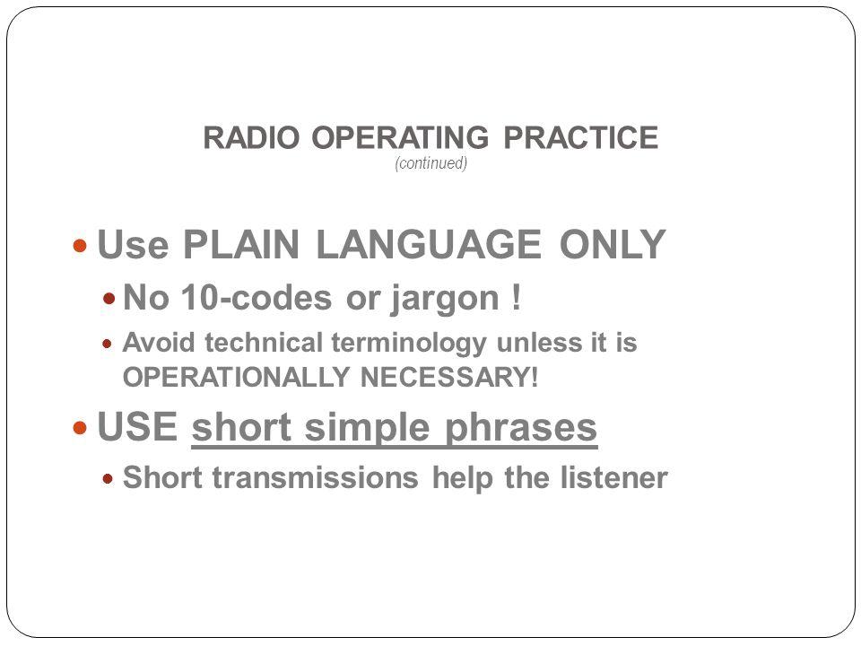 RADIO OPERATING PRACTICE (continued)