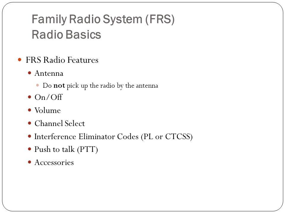 Family Radio System (FRS) Radio Basics