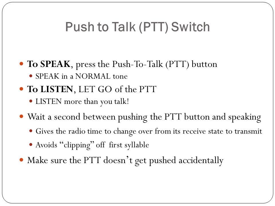 Push to Talk (PTT) Switch