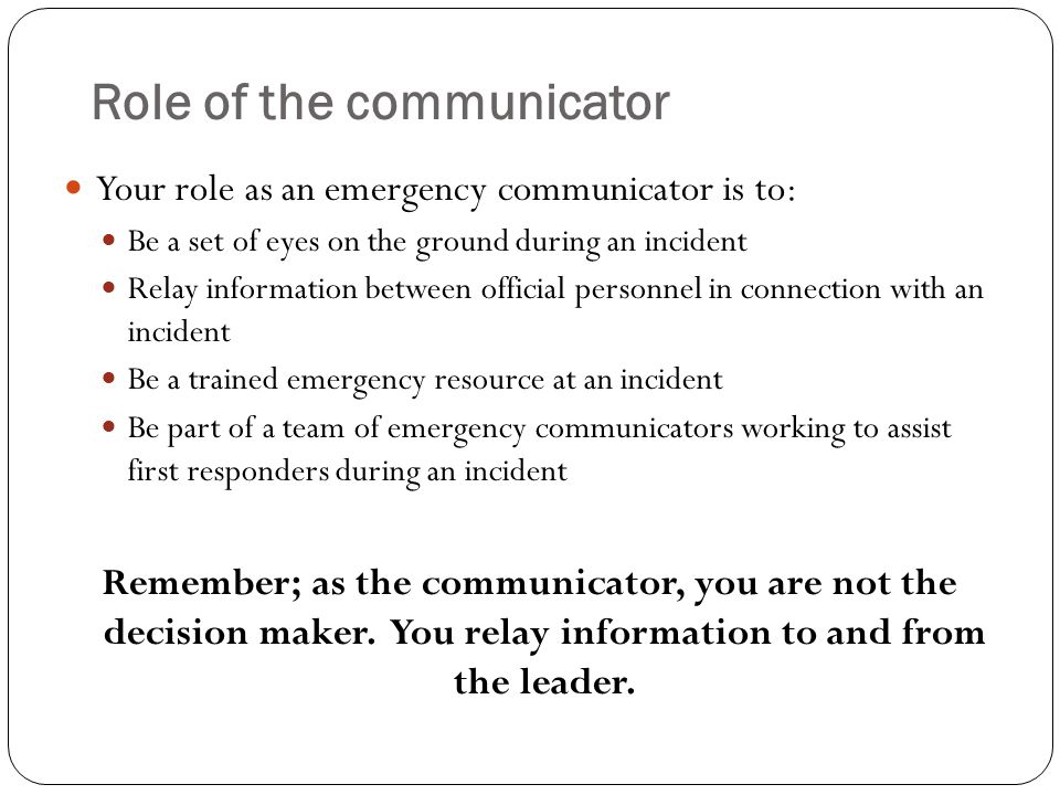 Role of the communicator