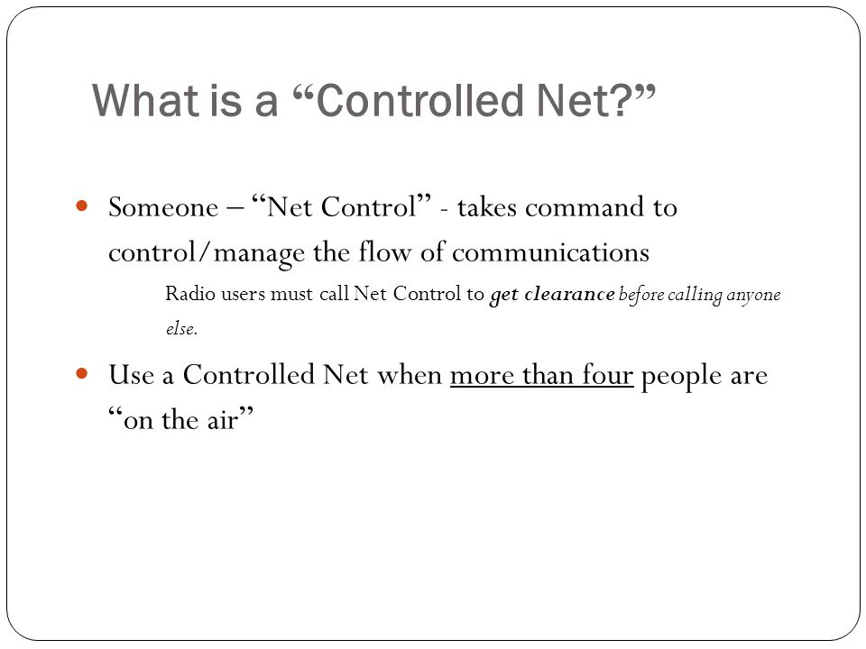 What is a Controlled Net