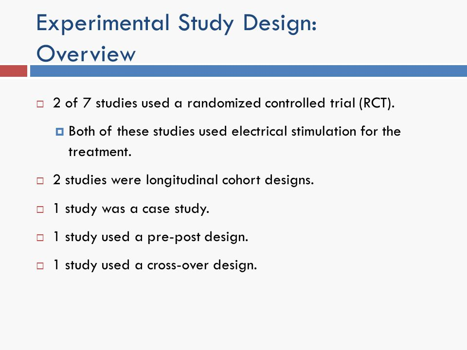 Experimental Study Design: Overview