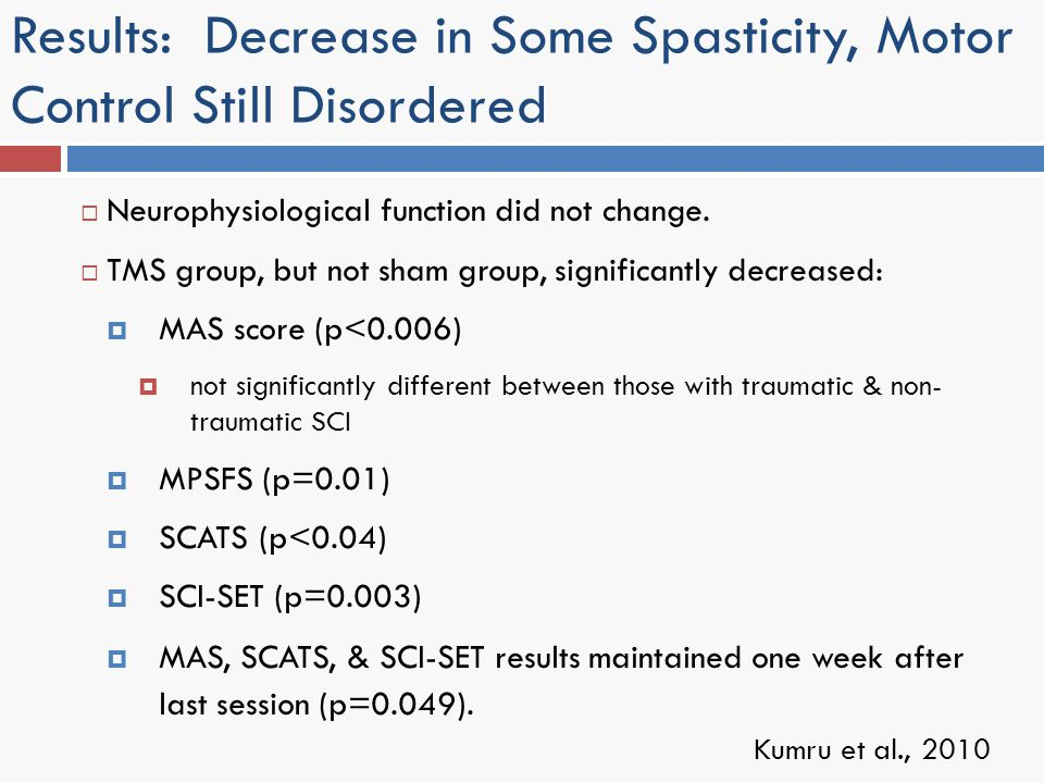 Results: Decrease in Some Spasticity, Motor Control Still Disordered