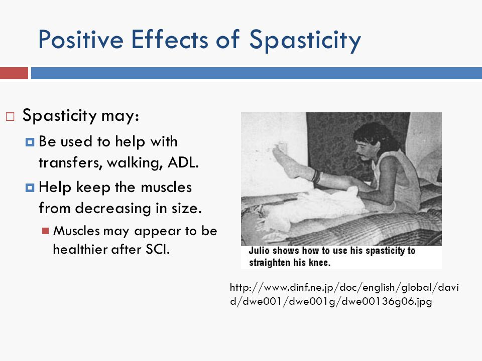 Positive Effects of Spasticity