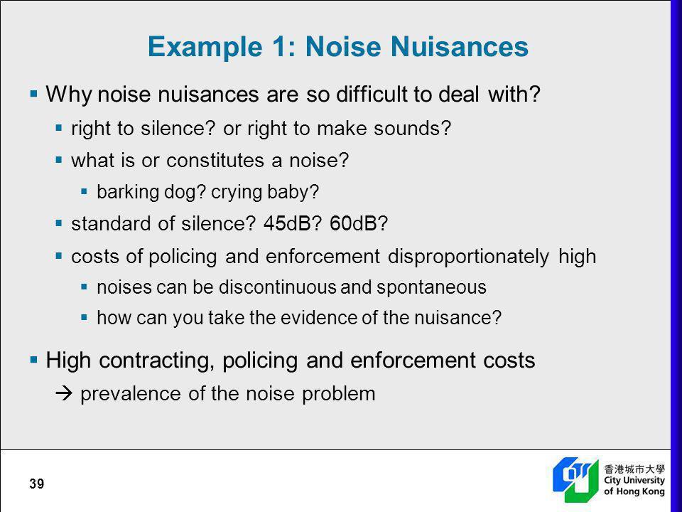 Example 1: Noise Nuisances
