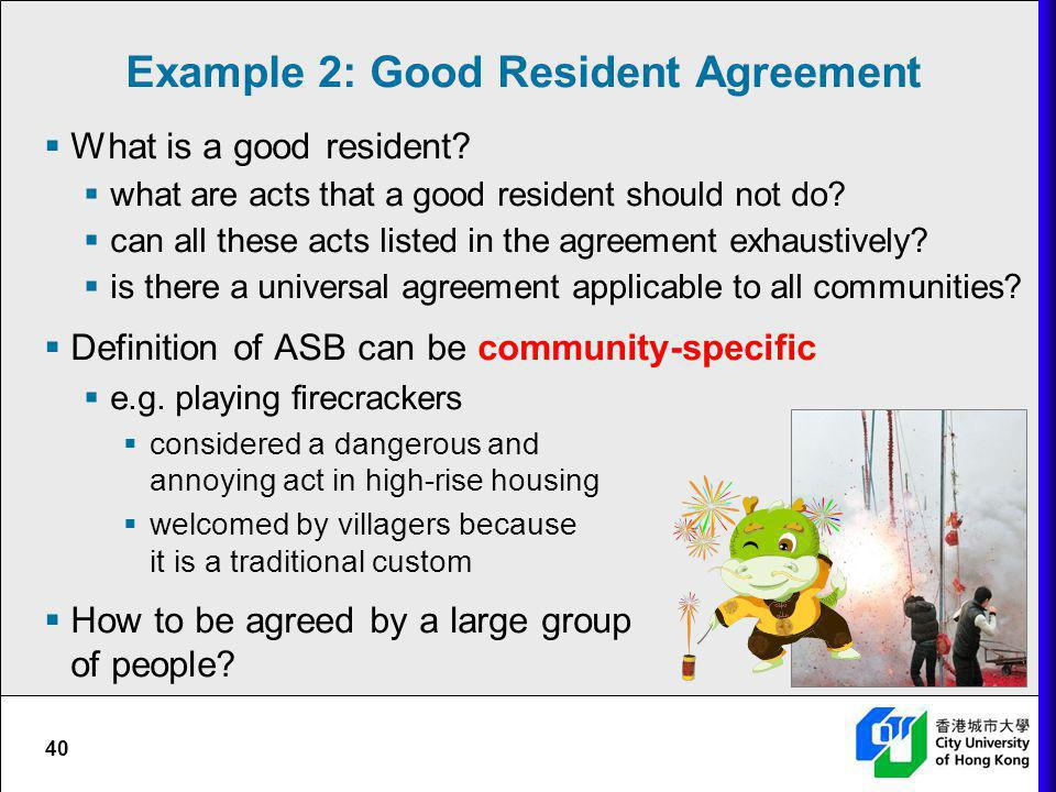 Example 2: Good Resident Agreement