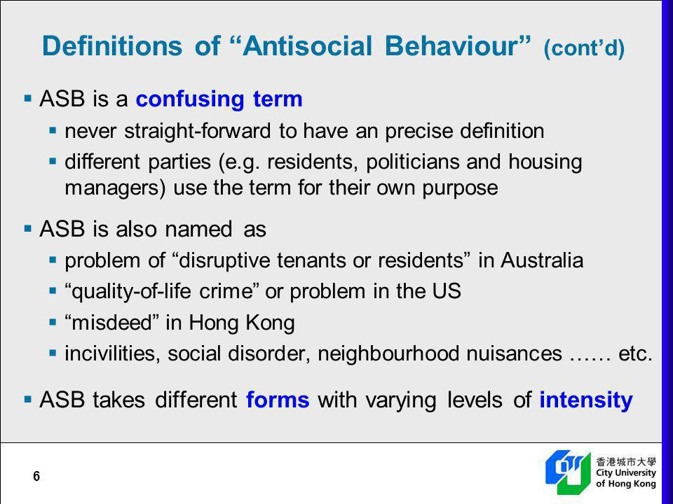 Definitions of Antisocial Behaviour (cont'd)