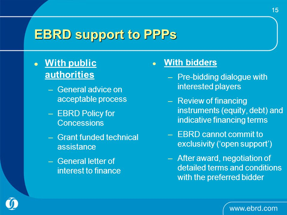 EBRD support to PPPs With public authorities With bidders