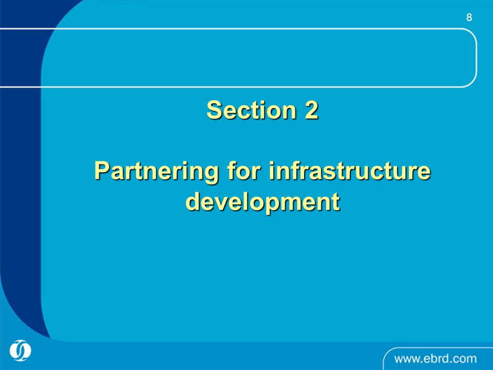 Section 2 Partnering for infrastructure development