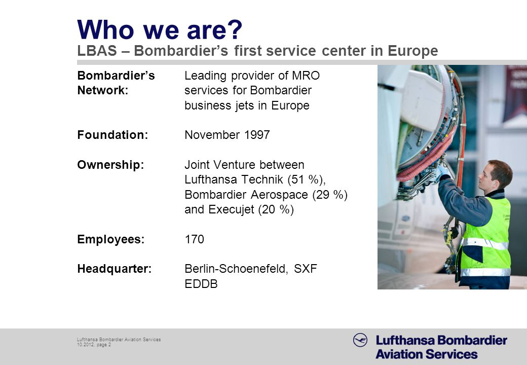 Who we are LBAS – Bombardier's first service center in Europe