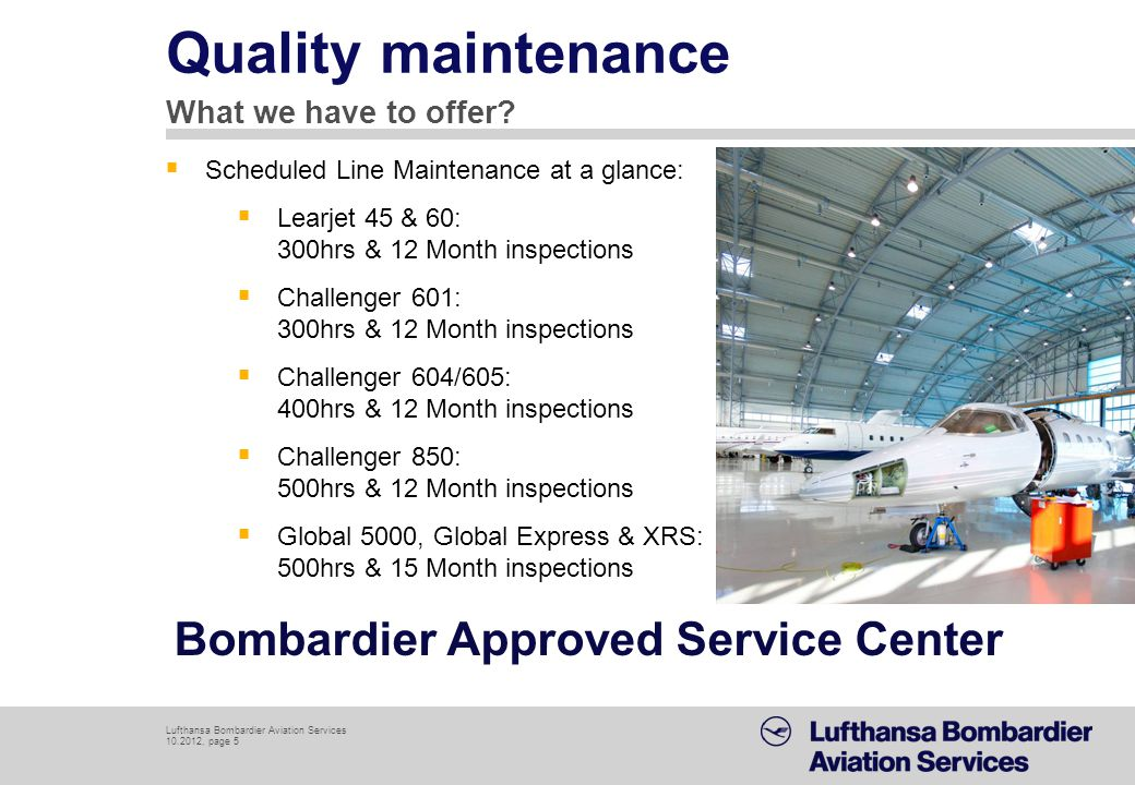 Quality maintenance Bombardier Approved Service Center