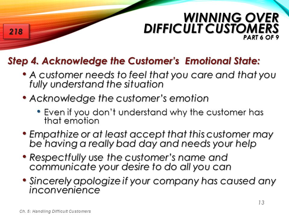 Winning Over Difficult Customers Part 6 of 9