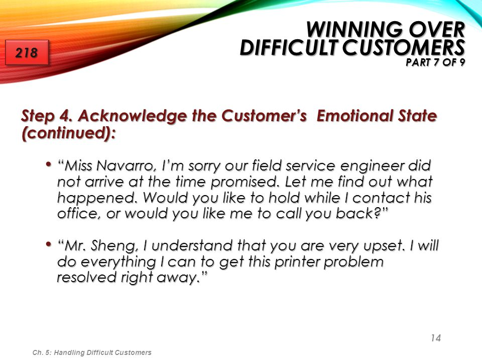 Winning Over Difficult Customers Part 7 of 9