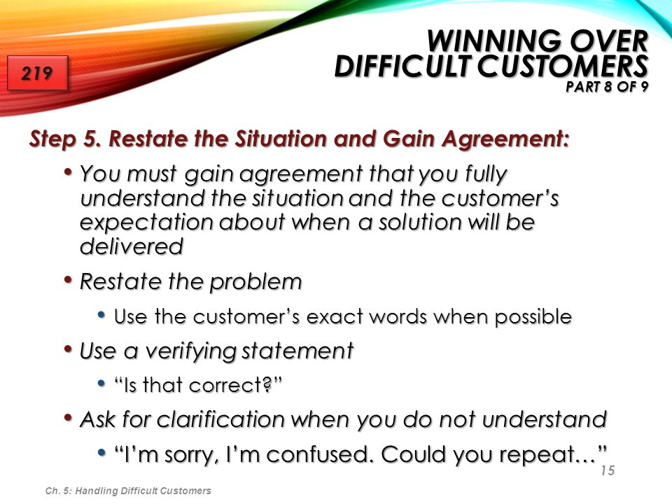 Winning Over Difficult Customers Part 8 of 9