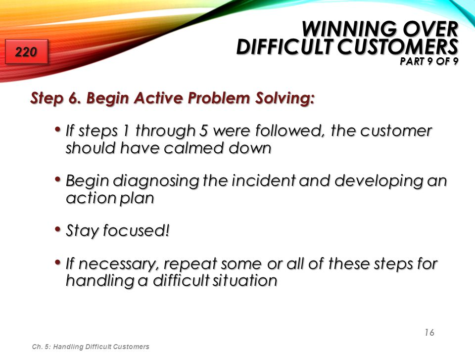 Winning Over Difficult Customers Part 9 of 9