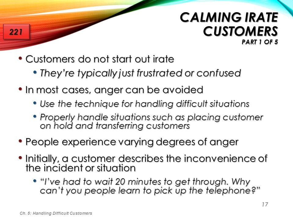 Calming Irate Customers Part 1 of 5