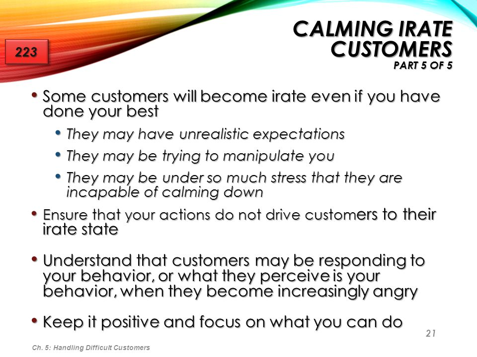 Calming Irate Customers Part 5 of 5