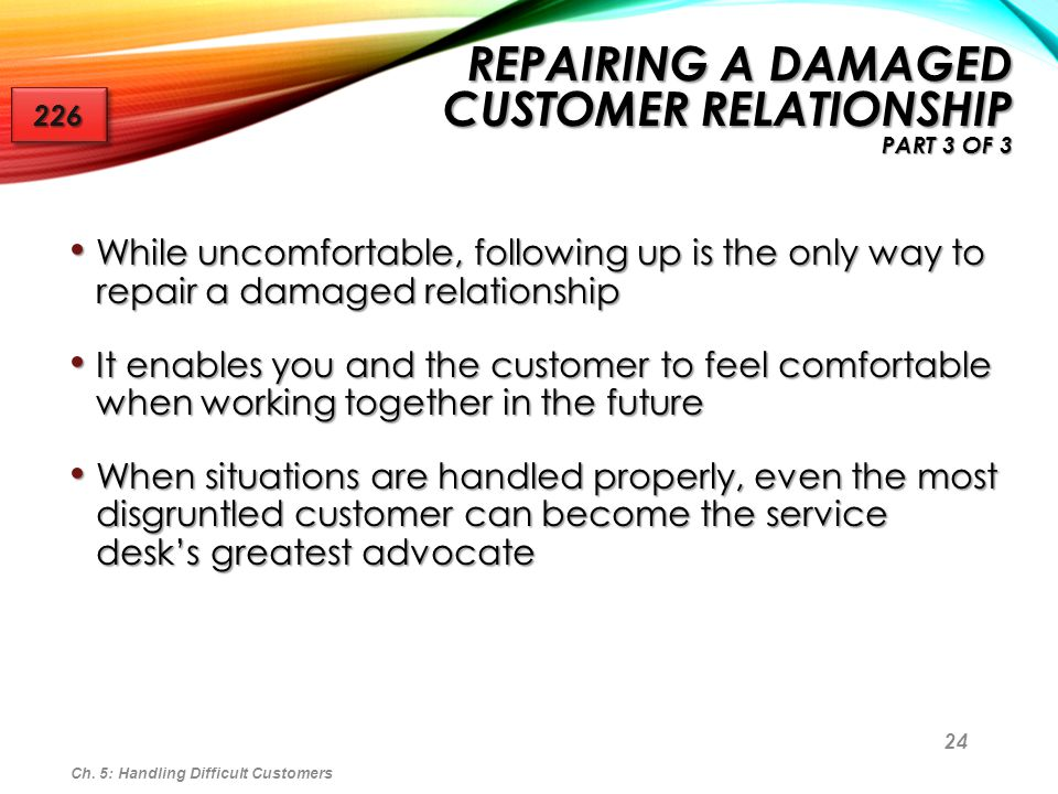 Repairing a Damaged Customer Relationship Part 3 of 3