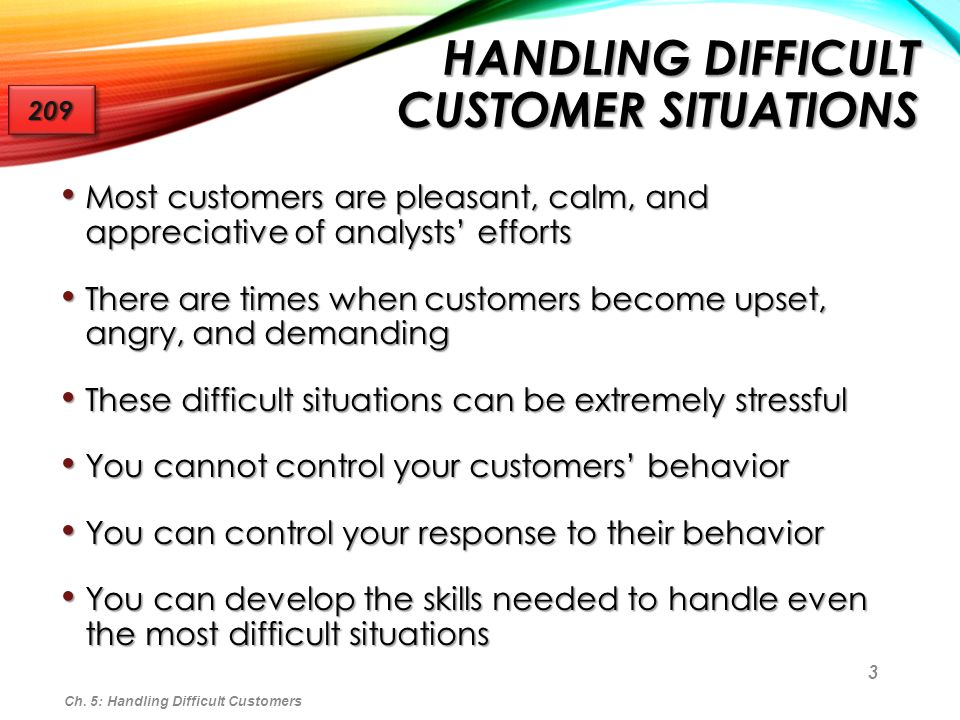 difficult customers Not sure how to handle difficult customers this guide provides the proper tools and knowledge into turn unhappy clients to loyal ones, one reply at a time.