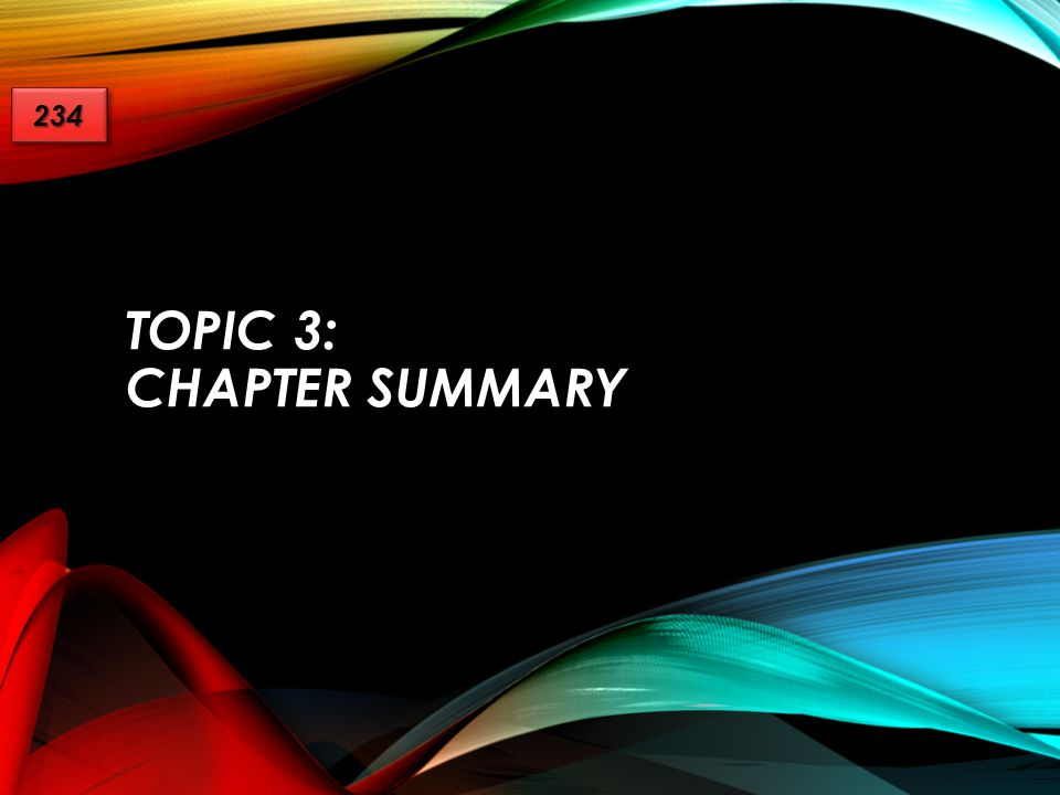 Topic 3: chapter summary