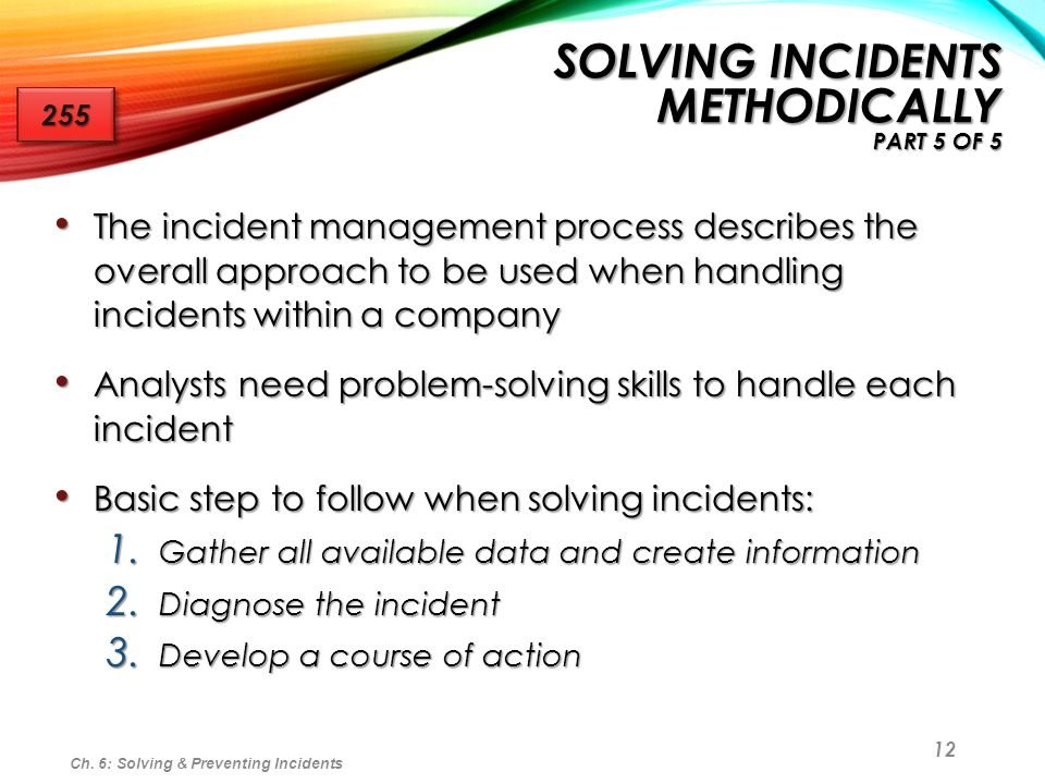 Solving Incidents Methodically part 5 of 5