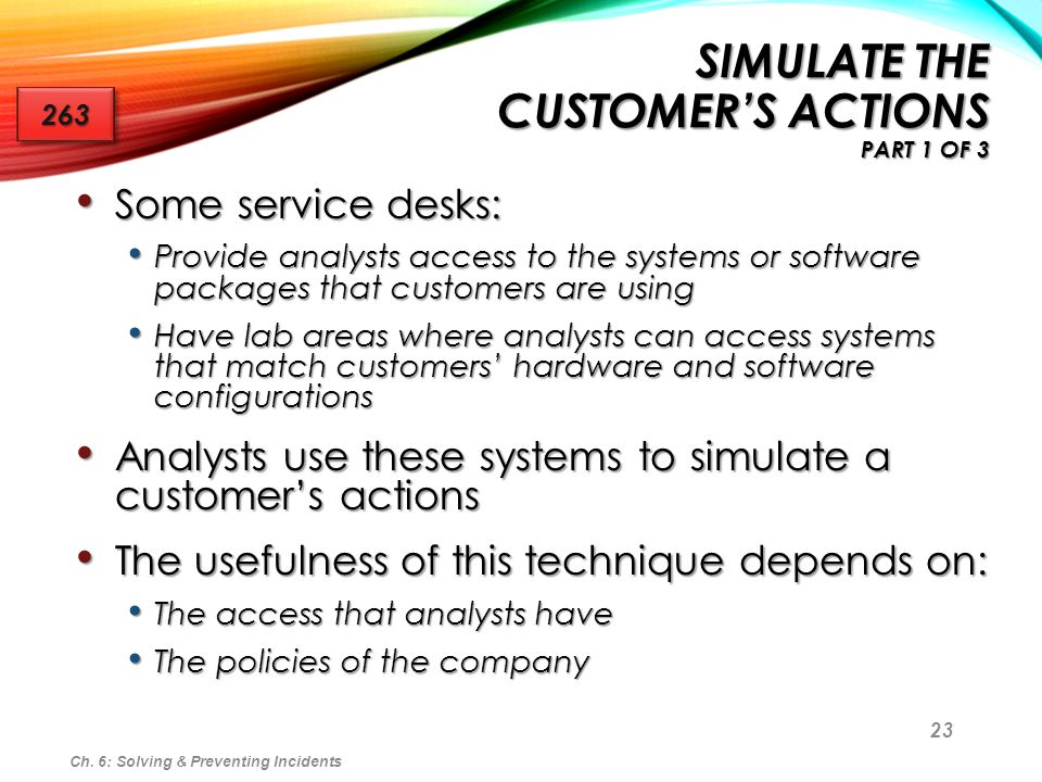 Simulate the Customer's Actions Part 1 of 3