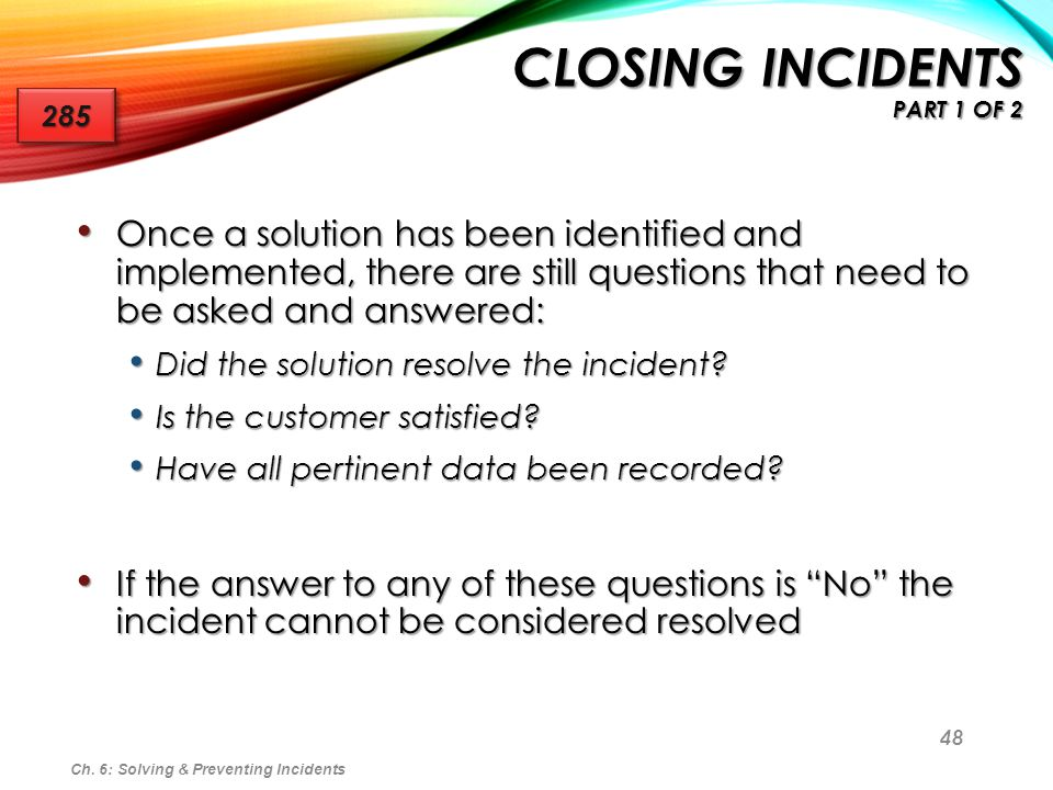 Closing Incidents Part 1 of 2