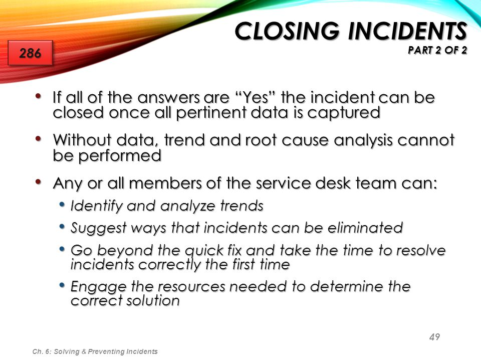 Closing Incidents Part 2 of 2