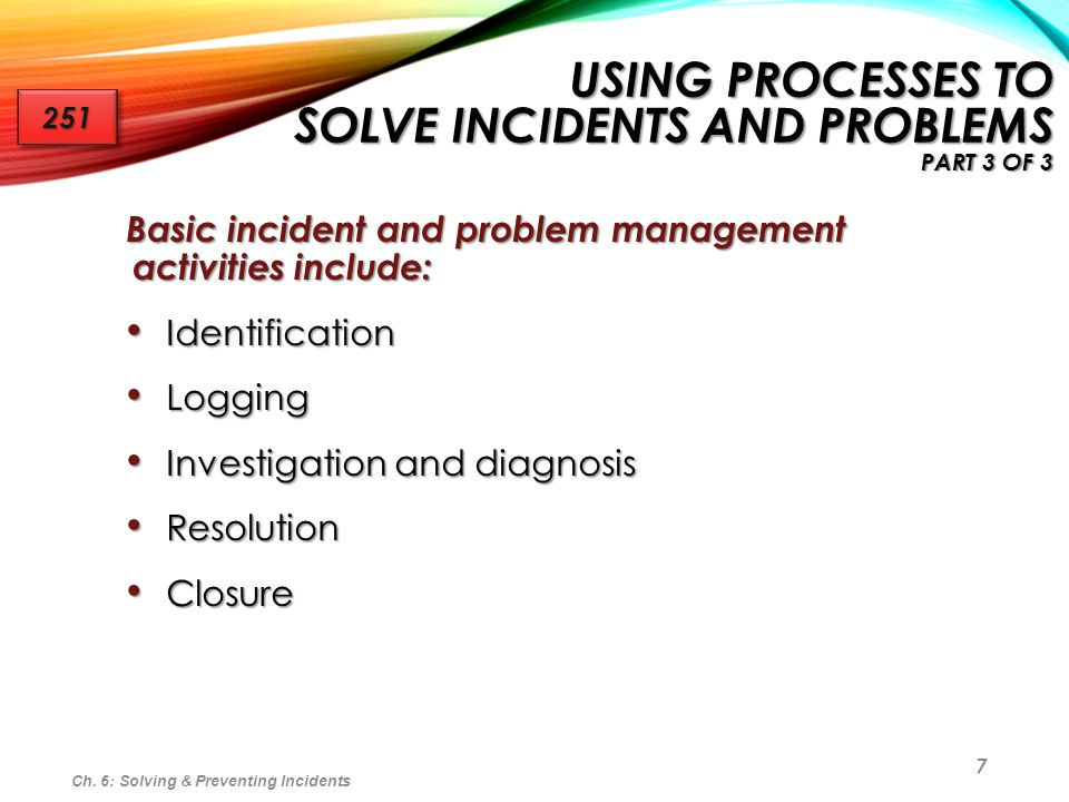 Using Processes to Solve Incidents and Problems part 3 of 3