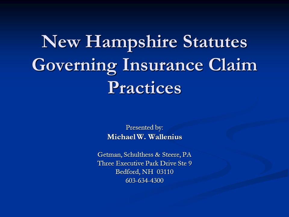New Hampshire Statutes Governing Insurance Claim Practices