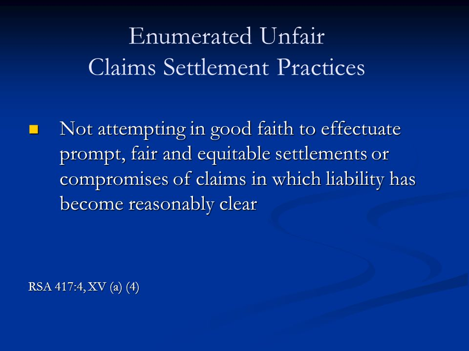 Claims Settlement Practices