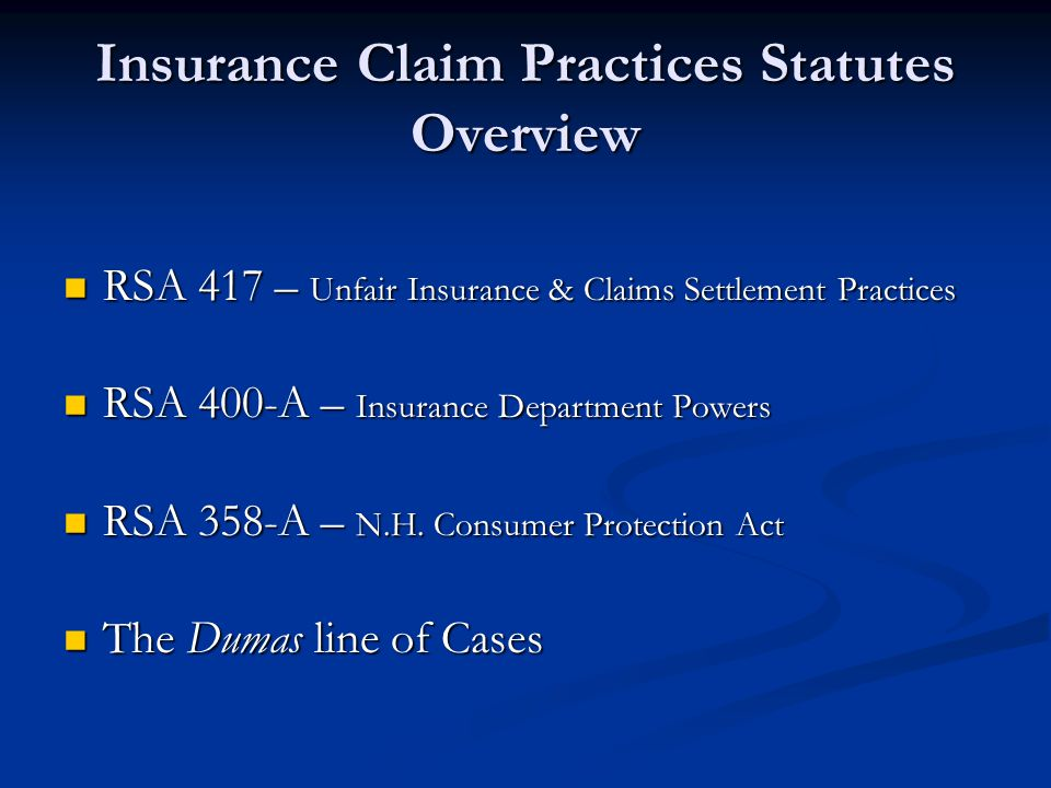 Insurance Claim Practices Statutes Overview