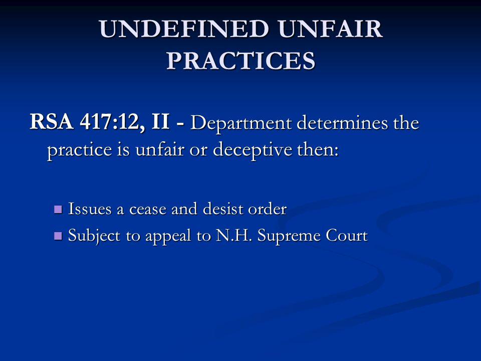 UNDEFINED UNFAIR PRACTICES